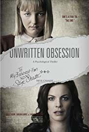 Watch Unwritten Obsession Tv Movie 2017 Full Hd Online Poster Movie Thriller 2017 David Martn Hd Movies Streaming Movies Online Streaming Movies Free