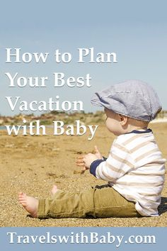 How to plan your best vacation with baby, a helpful guide for parents planning family vacation with a baby or infant. baby breastfeeding baby infants baby quotes baby tips baby toddlers Baby Travel Bed, Toddler Travel, Travel With Kids, Family Travel, Family Vacation Destinations, Cruise Vacation, Best Vacations, Family Vacations, Flying With Kids