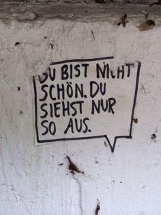 20 ideas street art graffiti quotes so true for 2019 Words Quotes, Life Quotes, Sayings, Osho, Graffiti Quotes, Street Quotes, German Quotes, Street Art Graffiti, Berlin Graffiti