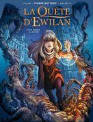 La quête d'Ewilan, tome 1 : D'un monde à l'autre  - Lylian - Laurence Baldetti
