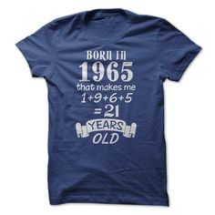 Born in 1965 T-Shirts, Hoodies, Sweaters