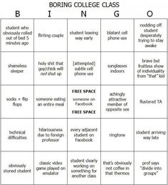 Boring College Class Bingo. Keep yourself awake in class by playing this game..