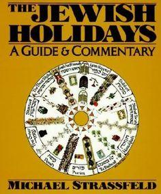 Jewish Holidays by Michael Strassfeld, Arnold M. Eisen