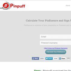 Sistema gratuito que calcula influência de perfis no Pinterest.    Acesse: http://pinpuff.com/