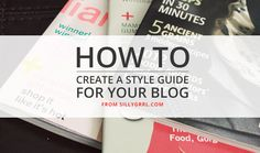 How to create a style guide for your blog