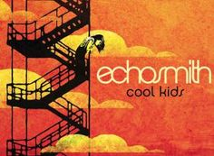 Echosmith - Cool Kids - Courtesy Warner Bros.