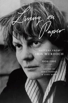 Iris Murdoch on the Fluidity of Gender and Sexuality: Her Intensely Beautiful Love Letters to Brigid Brophy