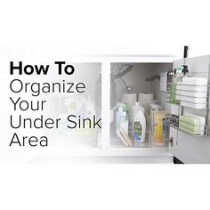 How To Organize Your Under Sink Storage - Step-By-Step Project