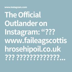 "The Official Outlander on Instagram: ""🌹🌹🌐 www.faileagscottishrosehipoil.co.uk 🌐🌹🌹 🤗🏴󠁧󠁢󠁳󠁣󠁴󠁿👋🏼🏴󠁧󠁢󠁳󠁣󠁴󠁿 A wee Scottish ""hello"" from Fàileag Scottish RosehipOil 🏴󠁧󠁢󠁳󠁣󠁴󠁿👋🏼🏴󠁧󠁢󠁳󠁣󠁴󠁿🤗 And…"" Rosehip Oil, Outlander, Instagram"