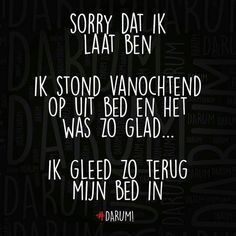 New Quotes Funny Crazy Truths 58 Ideas Dutch Quotes, New Quotes, Zodiac Quotes, Quotes To Live By, Funny Quotes, Laughing Quotes, School Quotes, Scripture Quotes, Nature Quotes