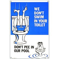 Don't Pee in Our Pool Swimming Pool Sign Crazy Funny Memes, Really Funny Memes, Stupid Funny Memes, Funny Laugh, Funny Texts, Hilarious, Humor Texts, Funny Stuff, Frases