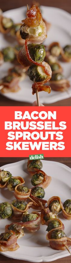 Bacon Brussels Skewers are the last-minute appetizer that will save your Thanksgiving. Get the recipe on Delish.com.