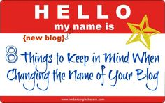 8 things I learned when I changed the name of my blog.