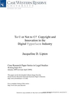 To © or Not to ©? Copyright and  Innovation in the Digital Typeface Industry: Jacqueline D. Lipton: