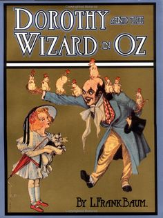 Dorothy and the Wizard in Oz (Books of Wonder): L. Frank Baum, John R. Neill: 9780688098261: Amazon.com: Books