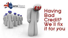 Having Bad Credit is no longer an issue now? We at Loans Direct will help you to fix it. Know our complete credit repair process by visiting this link. Loans Direct, Money Problems, The Borrowers, Link