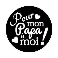 Tampon Clear + bloc acrylique - Pour mon Papa à moi - 4 x 4 cm