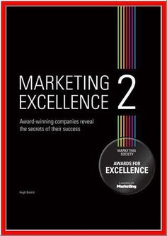 $4.89 - Marketing Excellence 2 features 34 award-winning case studies from some of the world's leading brands, including Sky+, BT Business, Audi, Magners, O2, Waitrose, McDonald's, Aviva, Marks & Spencer, Shell, UPS, Virgin Atlantic and many more. Covering marketing applications from Customer Insight, Marketing Communications and Launching Brands to Global Branding, Social Marketing and Marketing for Sustainable Consumption, this books covers it all.