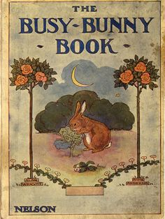 The Busy Bunny Book, Illus. by Anne Anderson.