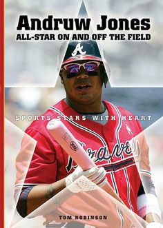 Andruw Jones: All-star on and Off the Field (Sports Stars With Heart) by Tom Robinson,(Amazon.com Image).