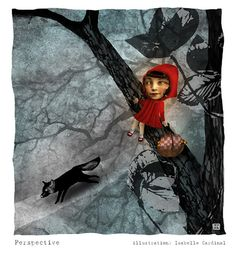 Isabelle Cardinal, Little Red Riding Hood