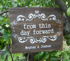 from this day forward rustic wedding sign by trojansoccerplayer5@gmail.com