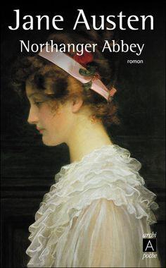 Northanger Abbey - Jane Austen - She is so blinkin' funny.