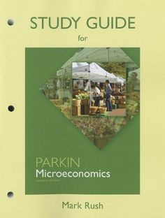 Microeconomics 8th edition by michael parkin 001 publication study guide for microeconomics fandeluxe Choice Image