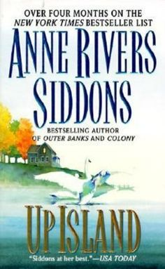 Up Island by Anne Rivers Siddons ~ Hardcover