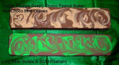 fudge soap - chocolate peanut butter and chocolate mint. 5 + pound loaves ready for you to cut and wrap.
