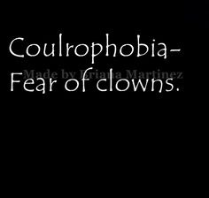 Awww...I feel bad for people who have this fear. Clowning is meant to express playfulness, delight in the simple and silly; and, also shine a light on the commonality of the human experience.