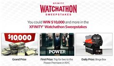 Win a trip for 2 to New York, NY including tickets to the Season 3 Premiere for the STARZ Original series Power the grand prize is  $10,000!                                #Sweepstakes, #Xfinity, #Big, #Tickets, #Tablet, #Watchathon, #Trip, #Cash
