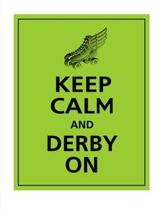 Keep Calm and DERBY ON Poster 11X14 Sour Apple with by PosterPop