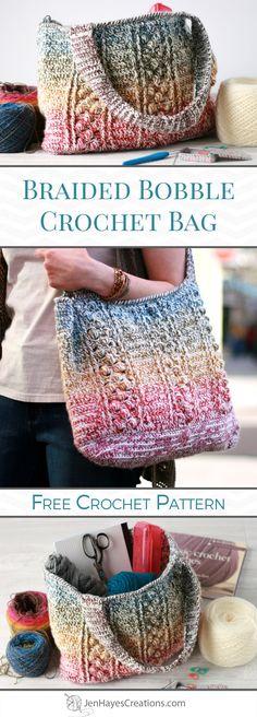Braided Bobble Crochet Bag   A Free Pattern by Jen Hayes Creations