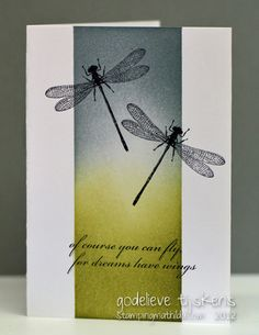 one-layer card with column of sponged color in green and gray...overstamped with dragonflies...luv the strong design...