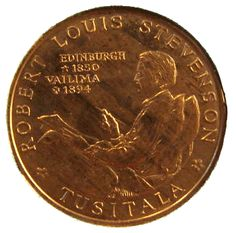 Robert Louis Stevenson on coin of Samoa. Author of Treasure Island. Jekyll And Mr Hyde, Reading Day, Gold And Silver Coins, Robert Louis Stevenson, Film Base, Famous Words, Book Writer, Foreign Exchange, World Coins