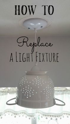 How To Replace A Light Fixture - Little Vintage Cottage