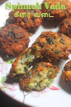 Keerai Vadai Recipe - Spinach Paruppu Vada - Parippu Vadai Recipe