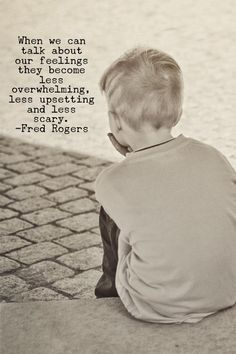 when we can talk about our feelings they become less overwhelming, less upsetting, and less scary Mr Rogers Fred Rogers Great Quotes, Quotes To Live By, Me Quotes, Inspirational Quotes, Motivational Sayings, Qoutes, Mr Rogers Quote, Fred Rogers, Bulletins