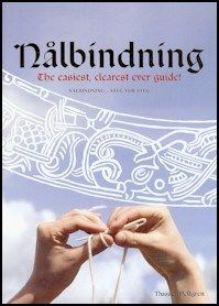 Nålbindning - the easiest, clearest ever guide! Nusse Mellgren The perfect introduction to the ancient craft of nalbinding. The book has over 50 illustrations and all instructions are written in both English and Swedish. Loom Knitting, Knitting Stitches, Knitting Patterns, Wooly Bully, Medieval Crafts, Viking Clothing, Tablet Weaving, Viking Knit, Lucet