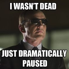 Coulson is master of the dramatic pause. 8 seconds no 40 seconds who cares I was dead no matter how long it was