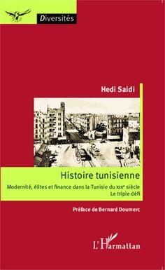 Histoire tunisienne. Modernité, élites et finance dans la Tunisie du XIXe siècle : le triple défi