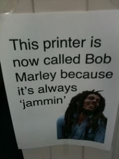 Hilarious! Could your school office printer use one of these signs?