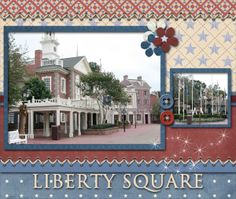 Liberty Square (general) - Page 2 - MouseScrappers.com