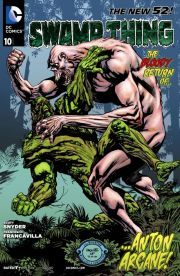 Swamp Thing (2011-) #10    The deadly return of Anton Arcane and the Un-Men!