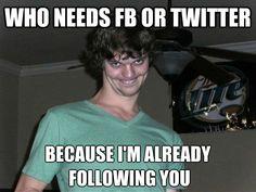 Who needs FB or Twitter | Funny Memes CO - Where the funny memes go --   Read More Funny:    http://wdb.es/?utm_campaign=wdb.es&utm_medium=pinterest&utm_source=pinterst-description&utm_content=&utm_term=