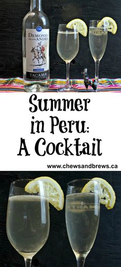 Summer in Peru - A Pisco Cocktail ~ www.chewsandbrews.ca