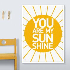 Are you interested in our you are my sunshine print? With our you are my sunshine print you need look no further.