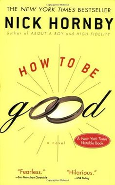 How to Be Good by Nick Hornby, http://www.amazon.com/dp/1573229326/ref=cm_sw_r_pi_dp_odyrqb0J7VX01