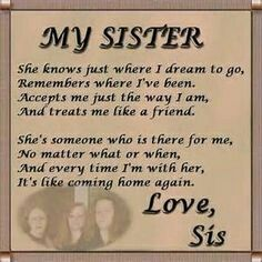 Sister Poems Poetry About Sisters Family Birthday Verses Quotes Sister Quotes Images, Big Sister Quotes, Sister Poems, Family Quotes, Sister Sayings, Sister Cards, Sister Pictures, Beach Pictures, Great Quotes
